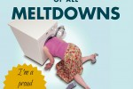 mother of all meltdowns book