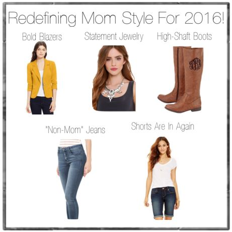 Mom Style 2016 by Jen Monahan on Helicopter Mom and Just Plane Dad