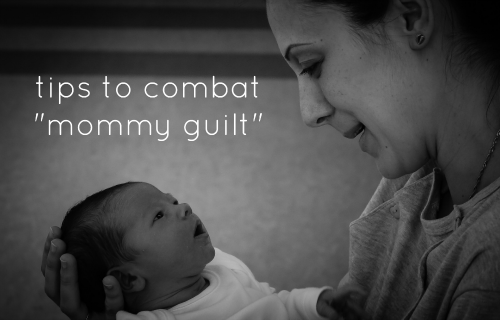 Tips to combat mommy guilt on Helicopter Mom and Just Plane Dad